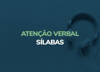 Atenção Verbal – Sílabas (Áudio)