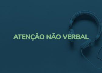 Atenção não verbal (Áudio)